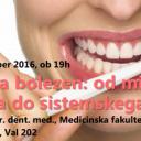 Znanost na cesti: Parodontalna bolezen od mikrobnega neravnovesja do sistemskega vnetja