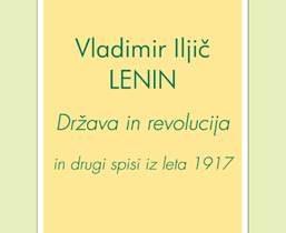 V. I. LENIN – Država in revolucija in drugi spisi