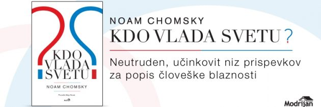 Noam Chomsky, Kdo vlada svetu?