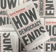 "David Runciman: ""How democracy ends"","