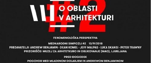 Konferenca O oblasti v arhitekturi #2: Fenomenološka perspektiva