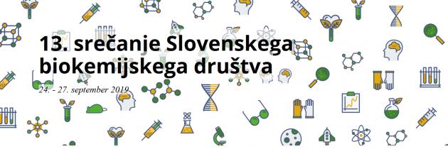 13. srečanje Slovenskega biokemijskega društva z mednarodno udeležbo