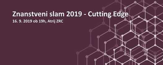 Znanstveni slam 2019 – Cutting Edge