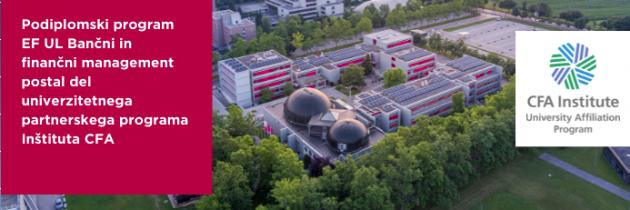 Ekonomska fakulteta UL postala del univerzitetnega partnerskega programa Inštituta CFA